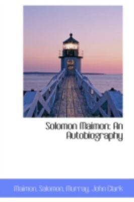 Solomon Maimon An Autobiography N/A 9781113216977 Front Cover