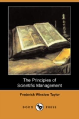 The Principles of Scientific Management:   2008 9781406570977 Front Cover