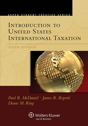Introduction to United States International Taxation  6th 9781454847977 Front Cover