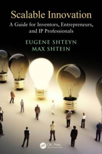Scalable Innovation A Guide for Inventors, Entrepreneurs, and IP Professionals  2013 edition cover