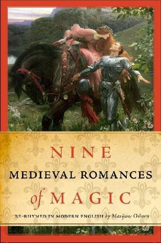 Nine Medieval Romances of Magic Re-Rhymed in Modern English  2010 edition cover