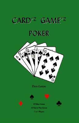 Cardz Gamez Poker   2000 9781552125977 Front Cover