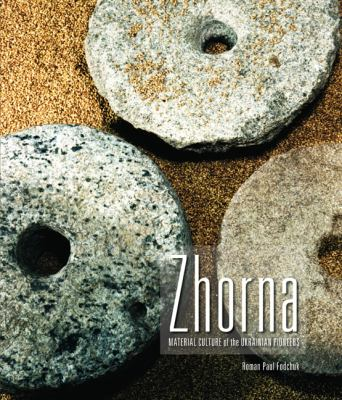Zhorna Material Culture of the Ukrainian Pioneers  2006 9781552381977 Front Cover
