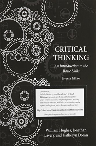 Critical Thinking An Introduction to the Basic Skills 7th edition cover