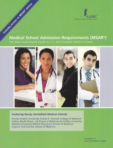 Medical School Admission Requirements (MSAR) The Most Authoritative Guide to U. S. and Canadian Medical Schools  2011 edition cover