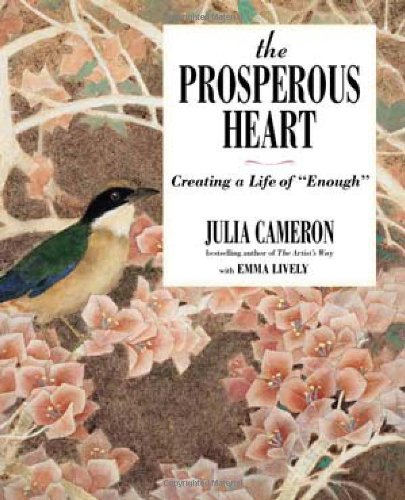 Prosperous Heart Creating a Life of Enough  2011 edition cover