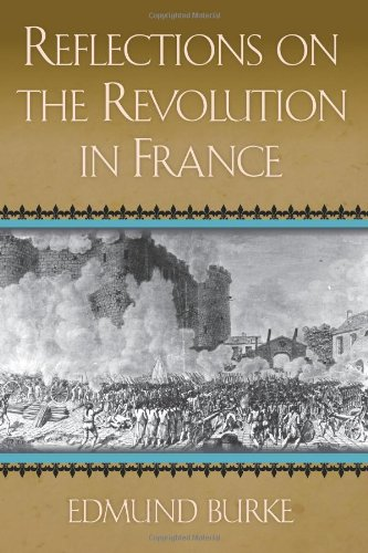 Reflections on the Revolution in France  N/A edition cover