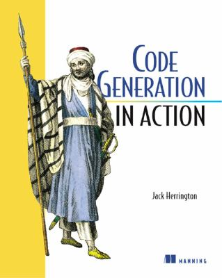 Code Generation in Action   2003 9781930110977 Front Cover
