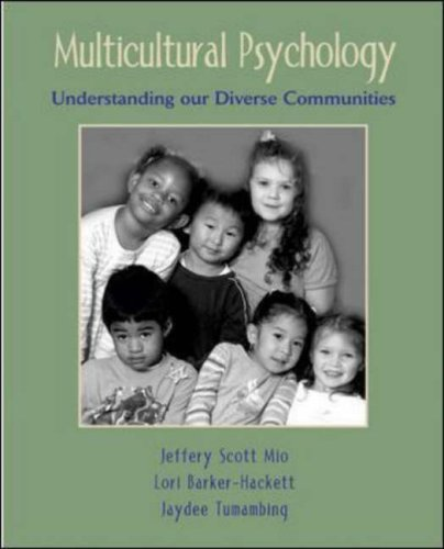 Multicultural Psychology Understanding Our Diverse Communities  2006 9780072979978 Front Cover