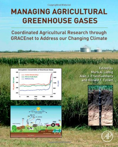 Managing Agricultural Greenhouse Gases Coordinated Agricultural Research Through GRACEnet to Address our Changing Climate  2012 edition cover