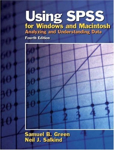 Using SPSS for Windows and Macintosh Analyzing and Understanding Data 4th 2005 (Revised) edition cover