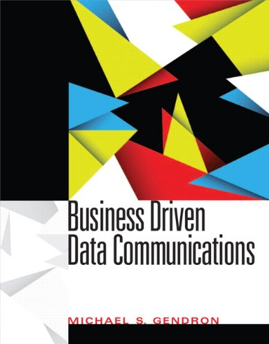 Business Driven Data Communications   2013 edition cover