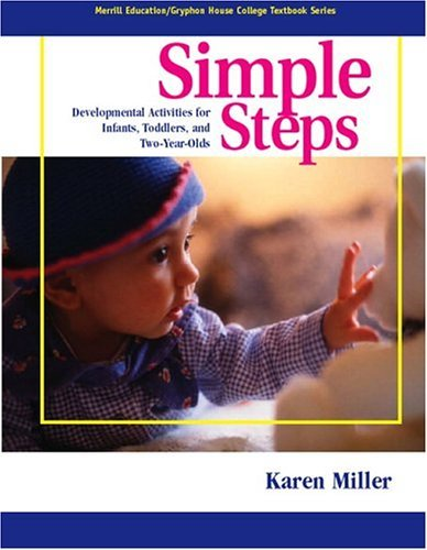 Simple Steps Developmental Activities for Infants, Toddlers and Two-Year-Olds  2005 edition cover