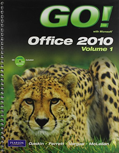 GO! with Microsoft Office 2010 Volume 1, GO! with Internet Explorer 8 Getting Started, and GO! with Concepts Getting Started Package   2011 9780132864978 Front Cover