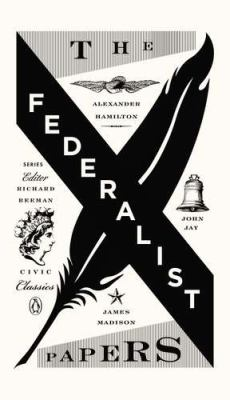 Federalist Papers  3rd 2012 9780143121978 Front Cover