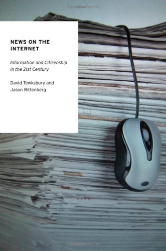 News on the Internet Information and Citizenship in the 21st Century  2012 9780195391978 Front Cover