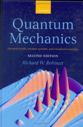 Quantum Mechanics Classical Results, Modern Systems, and Visualized Examples 2nd 2006 (Revised) edition cover