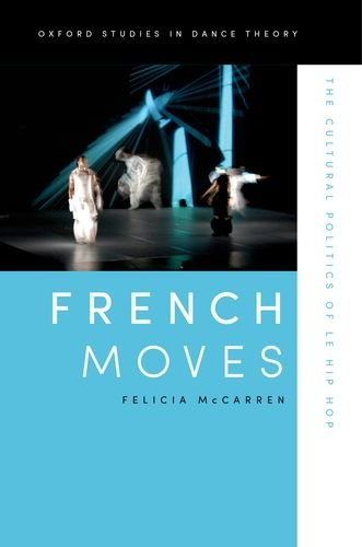French Moves The Cultural Politics of le Hip Hop  2012 edition cover