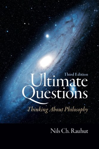 Ultimate Questions Thinking about Philosophy 3rd 2011 9780205731978 Front Cover
