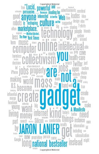 You Are Not a Gadget A Manifesto  2010 edition cover