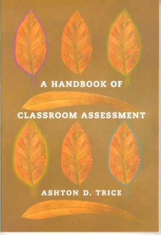 Handbook of Classroom Assessment   2000 edition cover