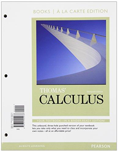Thomas' Calculus, Books a la Carte Edition  13th 2014 edition cover