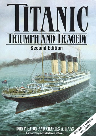 Titanic Triumph and Tragedy 2nd (Revised) 9780393036978 Front Cover