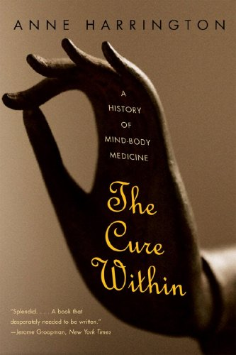 Cure Within A History of Mind-Body Medicine  2009 edition cover