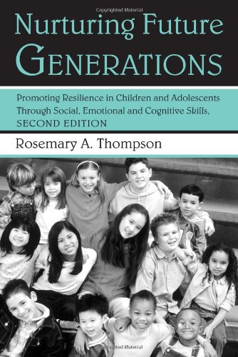 Nurturing Future Generations Promoting Resilience in Children and Adolescents Through Social, Emotional, and Cognitive Skills 2nd 2006 (Revised) 9780415950978 Front Cover