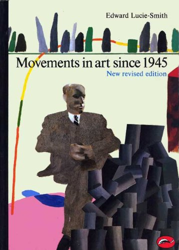 Movements in Art since 1945 3rd 1984 (Revised) 9780500201978 Front Cover