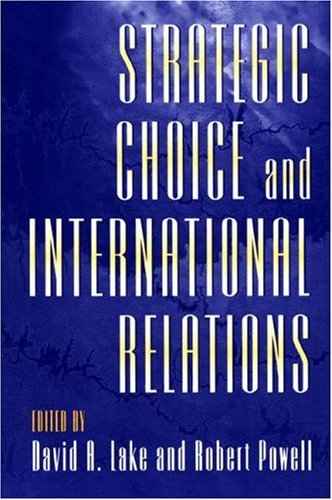 Strategic Choice and International Relations   1999 edition cover