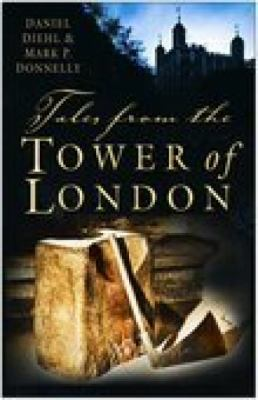 Tales from the Tower of London   2006 9780750934978 Front Cover