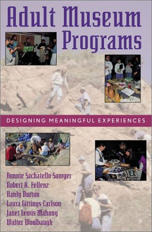Adult Museum Programs Designing Meaningful Experiences  2002 edition cover