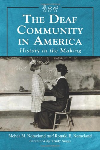 Deaf Community in America History in the Making  2012 edition cover