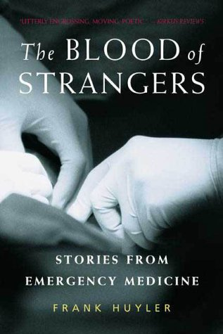 Blood of Strangers Stories from Emergency Medicine  2000 (Revised) edition cover