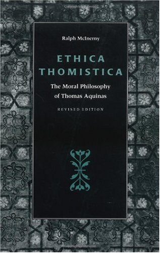 Ethica Thomistica The Moral Philosophy of Thomas Aquinas 2nd 1997 (Revised) edition cover