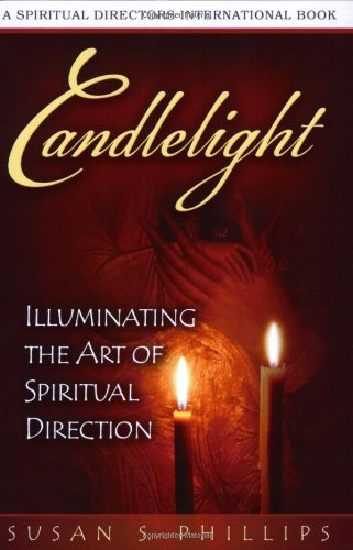 Candlelight Illuminating the Art of Spiritual Direction  2008 edition cover