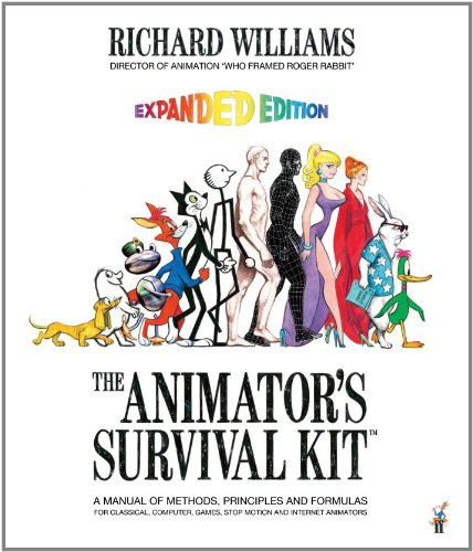 Animator's Survival Kit A Manual of Methods, Principles and Formulas for Classical, Computer, Games, Stop Motion and Internet Animators 4th 2009 (Revised) 9780865478978 Front Cover