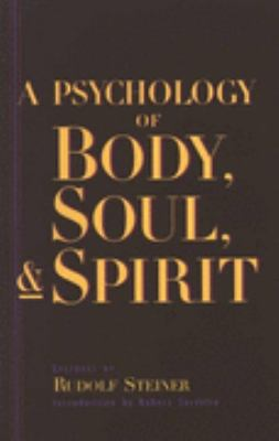Psychology of Body, Soul and Spirit   1999 9780880103978 Front Cover
