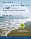 How to Do Your Own Divorce in California In 2015 An Essential Guide for Every Kind of Divorce  2015 edition cover