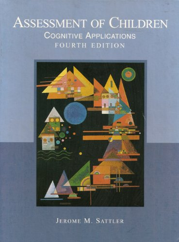 Assessment of Children Cognitive Applications 4th 2001 edition cover