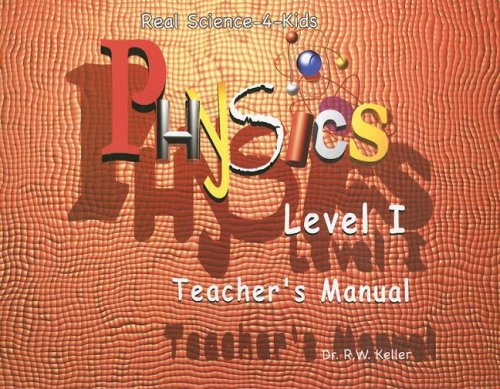 Physics Level I Teacher's Manual N/A 9780974914978 Front Cover