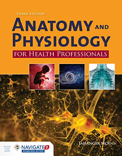Anatomy and Physiology for Health Professionals  3rd 2020 (Revised) 9781284151978 Front Cover