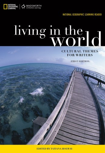 Living in the World Cultural Themes for Writers  2014 9781285071978 Front Cover