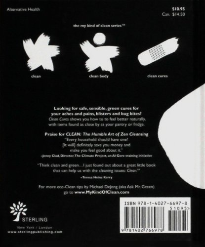 Clean Cures The Humble Art of Zen-Curing Yourself  2009 9781402766978 Front Cover