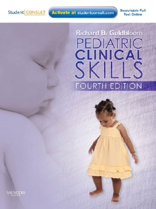 Pediatric Clinical Skills With STUDENT CONSULT Online Access 4th 2011 edition cover