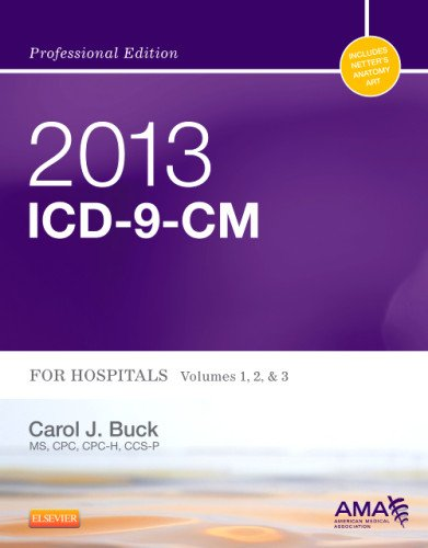 2013 ICD-9-CM for Hospitals, Volumes 1, 2 and 3 Professional Edition   2013 edition cover
