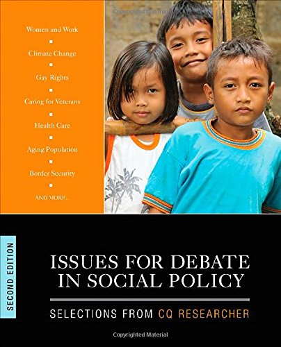 Issues for Debate in Social Policy Selections from CQ Researcher 2nd 2015 edition cover