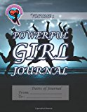 Powerful Girl Journal  N/A 9781493728978 Front Cover