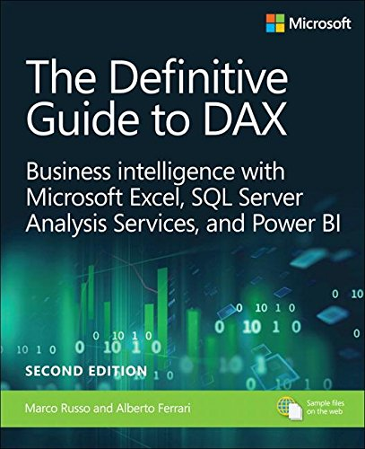 The Definitive Guide to Dax: Business Intelligence With Microsoft Excel, SQL Server Analysis Services, and Power Bi  2018 9781509306978 Front Cover